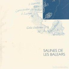 Libros de segunda mano: SALINES DE LES BALEARS. Lote 97564347