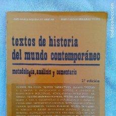 Libros de segunda mano: TEXTOS DE HISTORIA DEL MUNDO CONTEMPORANEO INICIACIÓN UNIVERSITARIA EDINUMEN 1984. Lote 98660071