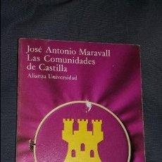 Libros de segunda mano: JOSE ANTONIO MARAVALL. LAS COMUNIDADES DE CASTILLA. ALIANZA UNIVERSIDAD. Lote 98830047