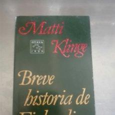 Libros de segunda mano: BREVE HISTORIA DE FINLANDIA POR MATTI KLINGE. Lote 99081194