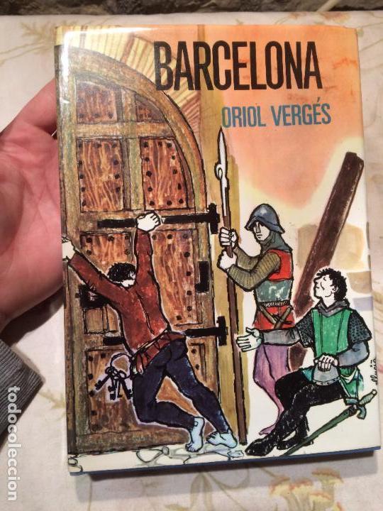 ANTIGUO LIBRO BARCELONA ESCRITO POR ORIOL VERGES AÑO 1968 (Libros de Segunda Mano - Historia Moderna)