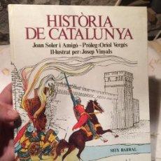 Libros de segunda mano: ANTIGUO LIBRO HISTÒRIA DE CATALUNYA ESCRITO POR JOAN SOLER I AMIGÓ AÑO 1978 . Lote 99228847