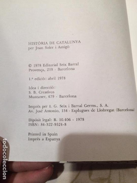 Libros de segunda mano: Antiguo libro Història de Catalunya escrito por Joan Soler i Amigó año 1978 - Foto 4 - 99228847