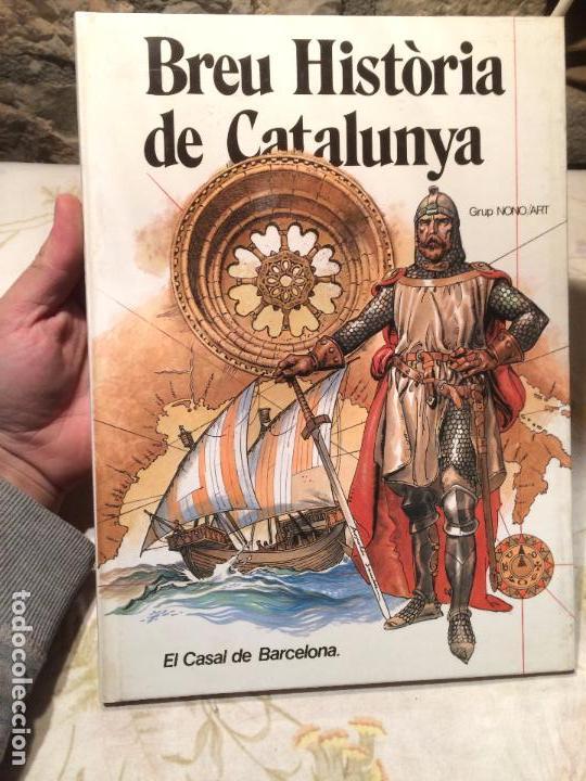 ANTIGUO LIBRO BREU HISTÒRIA DE CATALUNYA EL CASAL DE BARCELONA POR GRUP NONOMAR, AÑO 1981 (Libros de Segunda Mano - Historia Moderna)