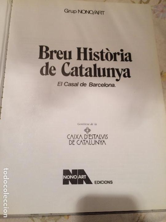 Libros de segunda mano: Antiguo libro Breu HIstòria de Catalunya el casal de Barcelona por Grup Nonomar, año 1981 - Foto 2 - 99247675