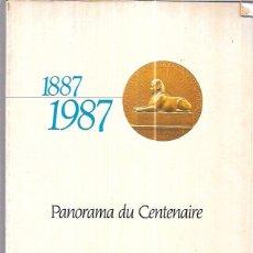 Libros de segunda mano: PANORAMA DU CENTENAIRE. 1887 - 1987. CAMPAGNIE FRANCAISE DE L´AFRIQUE OCCIDENTALE.. Lote 99501871