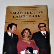 Libros de segunda mano: LIBRO: EMANUELA DE DAMPIERRE DE BEGOÑA ARANGUREN. AÑO 2003. Lote 99556763