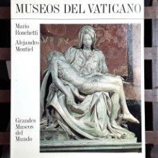 Libros de segunda mano: MUSEOS DEL VATICANO. ALEJANDRO MONTIEL. EDICIONES OCEANO. 1985.. Lote 100151327