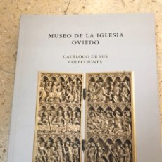 Libros de segunda mano: MUSEO DE LA IGLESIA DE OVIEDO. Lote 100232450