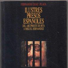 Libros de segunda mano: ILUSTRES PRESOS ESPAÑOLES - FERNANDO DIAZ-PLAJA *. Lote 101438431