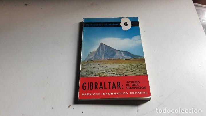 GIBRALTAR..HISTORIA DE UNA USURPACION....1968.. (Libros de Segunda Mano - Historia Moderna)