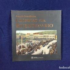 Libros de segunda mano: CRONICAS DEL BICENTENARIOARMANDO CARTES MONTORY UNIV SAN SEBASTIAN 22,5X22CMS. Lote 101581571