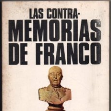 Libros de segunda mano: LAS CONTRA-MEMORIAS DE FRANCO - JULIAN LAGO - ILUSTRADO *. Lote 101634579