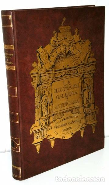 LA ILUSTRACIÓN GALLEGA Y ASTURIANA TOMO 1; EDICIÓN FACSÍMIL DE ED. SILVERIO CAÑADA EN GIJÓN 1979 (Libros de Segunda Mano - Historia Moderna)