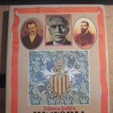 Libros de segunda mano: EDMON VALLÈS, HISTÒRIA DE CATALUNYA EN IMATGES (1888-1931). Lote 113352423