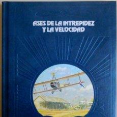 Libros de segunda mano: ASES DE LA INTREPIDEZ Y LA VELOCIDAD - PAUL O'NEIL - TIME-LIFE BOOKS B.V. 1980 ¡COMO NUEVO!. Lote 103291119