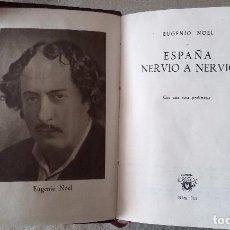 Libros de segunda mano: ESPAÑA NERVIO A NERVIO. COLECCIÓN CRISOL.1980 ( 1ª EDICIÓN). Lote 103963107