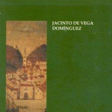 Libros de segunda mano: HUELVA A FINES DEL ANTIGUO RÉGIMEN, 1750-1833 - JACINTO DE LA VEGA DOMÍNGUEZ.. Lote 104282239