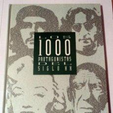 Libros de segunda mano: LOS 1000 PROTAGONISTAS DEL SIGLO XX - EL PAÍS. 1992.. Lote 104530279