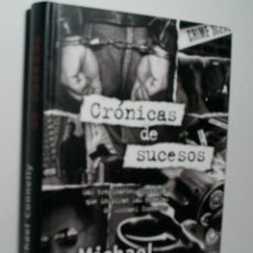Libros de segunda mano - CRONICAS DE SUCESOS. CONNELLY Michael. 2012 - 104796835