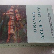 Libros de segunda mano: ONCALA AYER Y HOY LA TRASHUMANCIA 1943-1952 -PEDRO IGLESIA HERNÁNDEZ-SORIA 1999. Lote 104939123