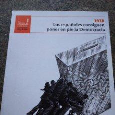 Libros de segunda mano: 1978 LOS ESPAÑOLES CONSIGUEN PONER EN PIE LA DEMOCRACIA -- EL CAMINO DE LA LIBERTAD 1 -- EL MUNDO -. Lote 105068491