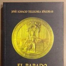 Libros de segunda mano: EL PAPADO Y FELIPE II. TOMO II (1572-1598) COLECCIÓN DE BREVES PONTIFICIOS. J.I.TELLECHEA IDÍGORAS. Lote 105098059