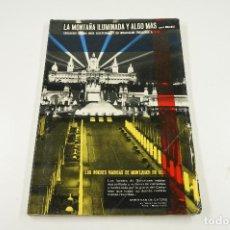 Libros de segunda mano: LA MONTAÑA ILUMINADA Y ALGO MÁS, 1966, A. MALERAS. 22X32CM. Lote 105160431