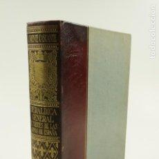 Libros de segunda mano: HERÁLDICA GENERAL Y FUENTES DE LAS ARMAS DE ESPAÑA, IGNACIO VICENTE, 1956, SALVAT ED.19,5X27CM. Lote 105876551