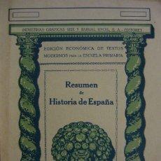 Libros de segunda mano: RESUMEN DE LA HISTORIA DE ESPAÑA. EDITORIAL SEIX Y BARRAL. Lote 107251075