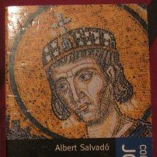 Libros de segunda mano: L´ENIGMA DE CONSTANTÍ EL GRAN. ALBERT SALVADÓ 1999. Lote 107503967