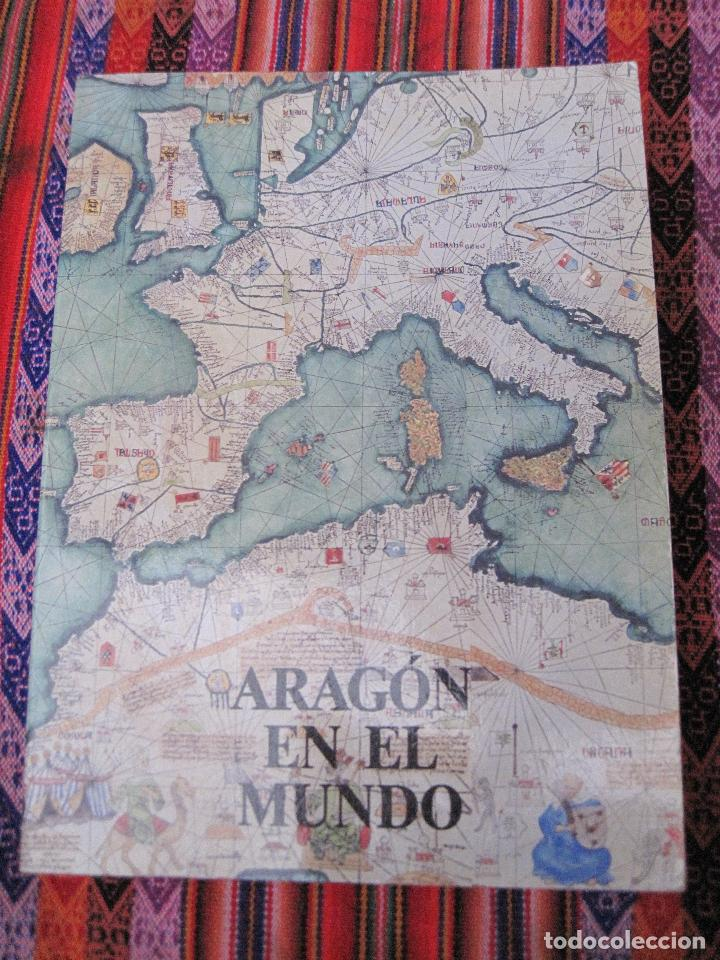 ARAGON EN EL MUNDO. (Libros de Segunda Mano - Historia Moderna)