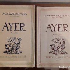 Libros de segunda mano: AYER - DOS TOMOS - GENERAL MARTINEZ CAMPOS DUQUE DE LA TORRE -. Lote 107856167