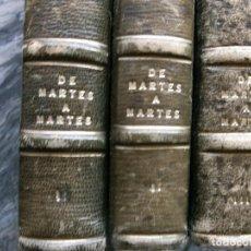Libros de segunda mano: DE MARTES A MARTES.1956/58,ARTICULOS PUBLICADOS EN LEVANTE.TOMOS I-II-III.E.TAULET RODRIGUEZ-LUESO,. Lote 108377787