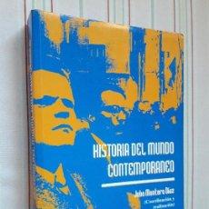 Libros de segunda mano: HISTORIA DEL MUNDO CONTEMPORÁNEO - JULIO MONTERO DÍAZ - EDICIONES TEMPO. Lote 108901687
