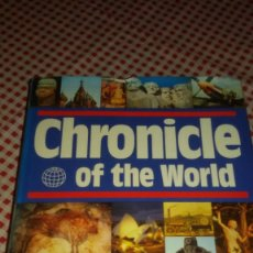 Libros de segunda mano: CHRONICLE OF THE WORLD, ECAM PUBLICATIONS, HISTORY OF HUMANITY, HARDCOVER 1989,INGLES.. Lote 108954675