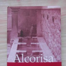 Libros de segunda mano: ALCORISA EN LA EDAD MODERNA. DAVID FERNANDEZ VILLANOVA. 2010. TERUEL. Lote 180875096