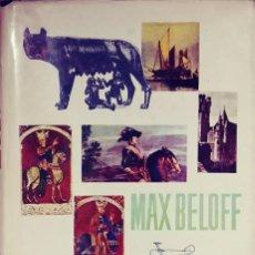 Libros de segunda mano: EUROPA Y LOS EUROPEOS / POR MAX BELOFF. 1ª ED. BUENOS AIRES, ETC. : PLAZA & JANÉS, 1961.. Lote 109508239