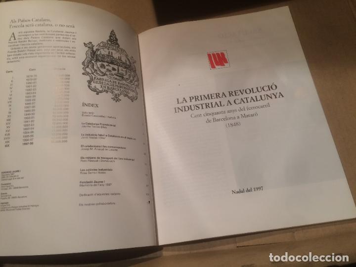Libros de segunda mano: Antiguo libro LA PRIMERA REVOLUCIÓ INDUSTRIAL A CATALUNYA editorial NADALA año 1997 - Foto 4 - 110054427