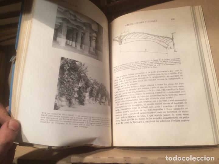 Libros de segunda mano: Antiguo libro Antoni Gaudí l'home i l'obra escrito por Joan Bergós año 1957 - Foto 3 - 110073883