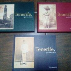 Libros de segunda mano: TENERIFE QUE AÑORANZA - 3 VOLUMENES- OBRA COMPLETA - CANARIAS. Lote 110148331