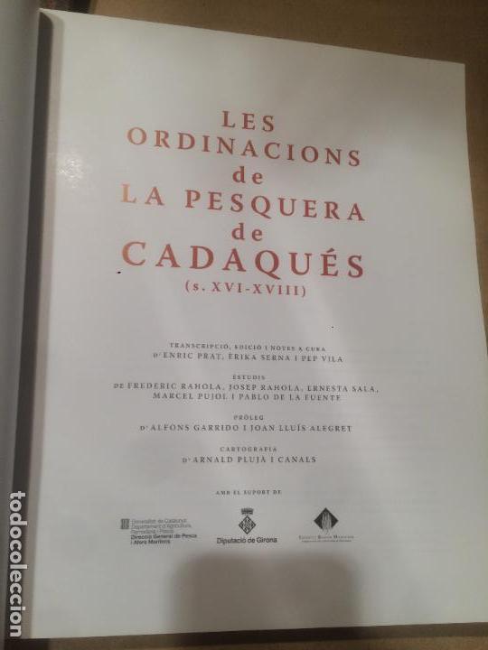 Libros de segunda mano: Antiguo libro les ordinacions de la pesquera de Cadaques por Enric Prat y Erika Serna año 2006 - Foto 4 - 110155259
