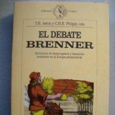 Libros de segunda mano: EL DEBATE BRENNER, ESTRUCTURA DE CLASES Y DESARROLLO ECONÓMICO EN LA EUROPA PREINDUSTRIAL. Lote 110175363