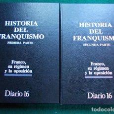 Libros de segunda mano: HISTORIA DEL FRANQUISMO DIARIO 16. Lote 112071120