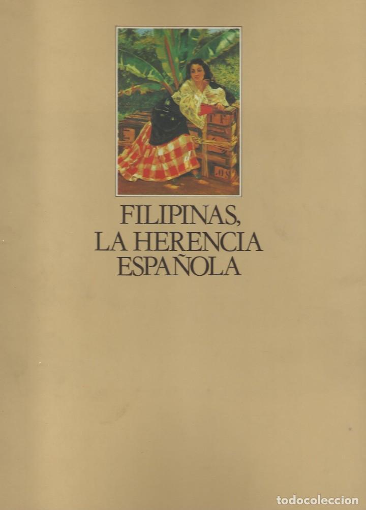 FILIPINAS. LA HERENCIA ESPAÑOLA, CARLOS QUIRINO (Libros de Segunda Mano - Historia Moderna)
