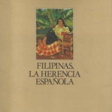 Libros de segunda mano: FILIPINAS. LA HERENCIA ESPAÑOLA, CARLOS QUIRINO. Lote 110423431