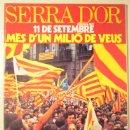 Libros de segunda mano: SERRA D'OR NÚM. 216 - SETEMBRE 1977 - 11 DE SETEMBRE. MÉS D'UN MILIÓ DE VEUS. Lote 109532294