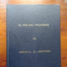 Libros de segunda mano: ANARQUISMO, NOVELA INÉDITA?, EL FRACASO TRIUNFANTE DE GERMINAL EL LIBERTARIO, LUÍS ÁLVAREZ ROSA,. Lote 103418911