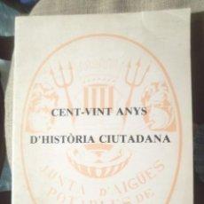Libros de segunda mano: JUNTA D'AIGÜES POTABLES DE MANRESA CENT-VINT ANYS D'HISTÒRIA CIUTADANA J M GASOL 1982 IL•LUSTRAT . Lote 110681727