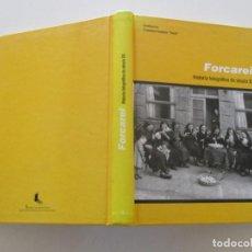 """Libros de segunda mano: FRANCISCO ROZADOS """"ROCHI"""" (COORD.). FORCAREI. HISTORIA FOTOGRÁFICA DO SÉCULO XX. RM85453. . Lote 111489651"""